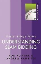 NEW Understanding Slam Bidding (MASTER BRIDGE) by Ron Klinger