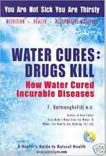 """Water Cures - Drugs Kill""  - F. Batmanghelidj,MD - Vitalizer Plus"