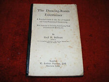 The Drawing Room Entertainer 1922 By Cecil H. Bullivant- Conjuring-Ventriloquism