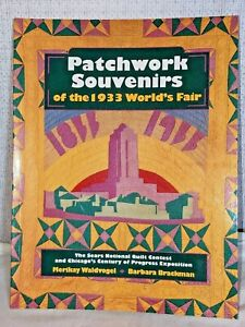 QUILT BOOK, PATCHWORK SOUVENIRS OF THE 1933 WORLD'S FAIR, NATIONAL CONTEST