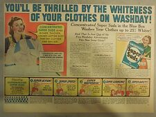 Super Suds Ad: You'll Be Thrilled By The Whiteness of Your Clothes  ! 1930's