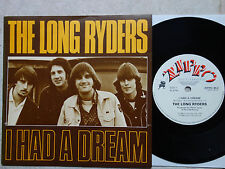 "The Long Ryders – I Had A Dream   7""  Single  mint minus  ZIPPO 45-2"