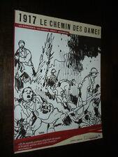 1917 - LE CHEMIN DES DAMES - Guerre 14-18 Aisne