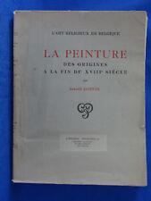 A. GOFFIN L'ART RELIGIEUX EN BELGIQUE LA PEINTURE DES ORIGINES AU XVIIIe SIECLE