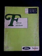 """Ford FALCON, FAIRLANE """" XR, XT, ZB """" genuine FACTORY SERVICE / REPAIR MANUAL"""
