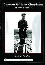 German Military Chaplains in World War II by Mark Hayden (Hardback, 2005)
