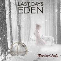 LAST DAYS OF EDEN - RIDE THE WORLD  CD NEU