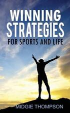 Winning Strategies for Sports and Life by Midgie Thompson (2013, Paperback)