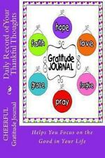 Blank Books by Cover Creations: Cheerful Gratitude Journal : Daily Record of...