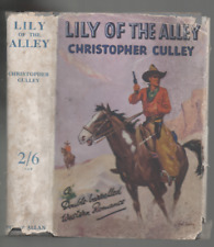 CHRISTOPHER CULLEY LILY OF THE ALLEY POPULAR EDITION HARDBACK DJ 1935