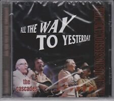 CASCADES All the Way To Yesterday Acoustic Sessions More 2006 RARE CD BRAND NEW