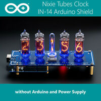 IN-14 Arduino Shield NCS314-4 Nixie Tubes Clock [without Arduino Power Supply]