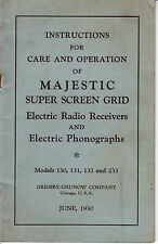 INSTRUCTIONS MAJESTIC SUPER SCREEN GRID ELECTRIC RADIO PHONOGRAPHS - 1930