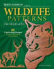 North American Wildlife Patterns for the Scroll Saw, Paperback by Irish, Lora...