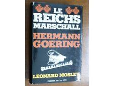 Le Reichsmarschall Hermann Goering, Léonard Mosley, Presses Cité 1975