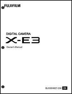 FujiFilm FinePix X-E3 Digital Camera Owner's  Manual User Guide Instruction