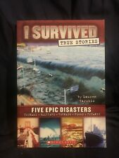 I Survivied Five Epic Disasters by Lauren Tarshis