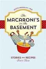 MACARONI'S IN THE BASEMENT - FRAN CLARO (PAPERBACK) NEW
