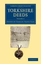 Yorkshire Deeds: Volume 4 (2013, Paperback)
