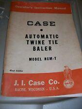 New listing J.I. Case Automatic Twine Tie Baler Model Ncm-T Operator'S Instruction Manual