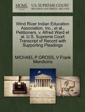 Wind River Indian Education Association, Inc., Et Al., Petitioners, V. Alfred...
