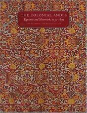 The Colonial Andes: Tapestries and Silverwork 1530-1830 Metropolitan Museum Art