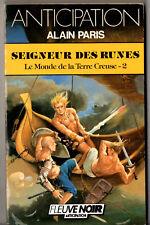 ANTICIPATION n°1635 ¤ ALAIN PARIS ¤ SEIGNEUR DES RUNES ¤ 1988 fleuve noir