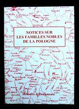 NOTICES sur les FAMILLES NOBLES DE LA POLOGNE - Ed MÉMOIRES et DOCUMENTS 2003