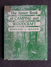 Vintage 1943 The Junior Book of Camping and Woodcraft by Bernard S. Mason w/dj