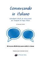Conversando in italiano - Jacopo Gorini,  2017,  Youcanprint - P