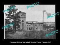 OLD POSTCARD SIZE PHOTO OF EATONTON GEORGIA MIDDLE GEORGIA COTTON FACTORY 1912