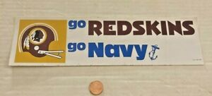 Vintage Go Redskins & Go Navy Bumper Sticker Very Rare