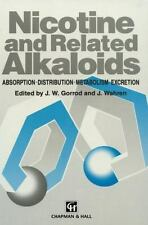 Nicotine and Related Alkaloids: Absorption, distribution, metabolism a-ExLibrary
