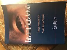 Eyes of the Tailless Animals: Prison Memoirs of a North Korean W..., Soon Ok Lee