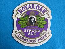 Cool BEER COASTER ~ ELDRIDGE POPE Brewery Royal Oak Strong Ale ~ Dorset, ENGLAND