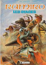 RAMIRO 8. Les Otages. VANCE 1983. neuf