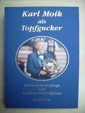 Karl Moik als Topfgucker