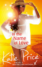Katie Price - In the Name of Love (Paperback) 9780099564751