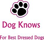 Dog Knows - for best dressed dogs!