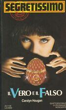 Segretissimo 1163 Carolyn Hougan - Il vero e il falso 1990 Mondadori