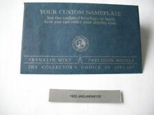 FRANKLIN MINT 1952 JAGUAR XK120 NAME PLATE ONLY   NO CAR