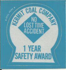 Kermit Coal Co. Wv 1 Year Safety Award Vintage Unused Mining Hard Hat Sticker