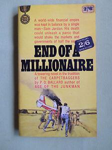 END OF A MILLIONAIRE - P.D. BALLARD - GOLD MEDAL P/BACK - USA - 1964 -VG