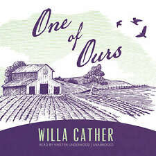 One of Ours by Willa Cather 2017 Unabridged CD 9781538432297