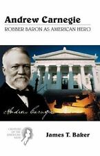Andrew Carnegie: Robber Baron as American Hero (Creators of the Americ-ExLibrary