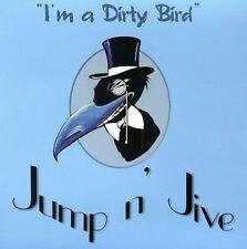 Jump N Jive - I'm a Dirty Bird [New CD]