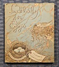 Lullaby for Eggs by Betty Bridgman 1955 1st printing HC