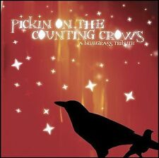 FREE US SHIP. on ANY 2 CDs! NEW CD Pickin' on Counting Crows: Pickin' on the Cou