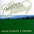 Clinch Mountain Country - Stanley,Ralph & Friends (1998, CD NEUF)