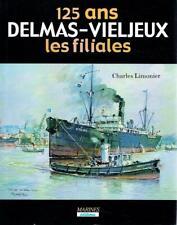 Limonier Charles - Delmas-Vieljeux Filiales 125 Ans (T2)